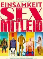 """Plakatmotiv """"Sondervorstellung: Einsamkeit und Sex und Mitleid"""""""