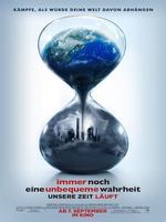"""Plakatmotiv """"Immer noch eine unbequeme Wahrheit - Unsere Zeit läuft"""""""