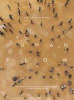"""Plakatmotiv """"Human Flow"""""""