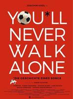 "Plakatmotiv ""You'll Never Walk Alone"""