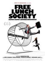 "Plakatmotiv ""Free Lunch Society: Komm Komm Grundeinkommen"""