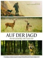 """Plakatmotiv """"Auf der Jagd - Wem gehört die Natur?"""""""