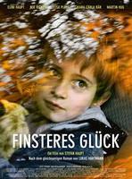 "Plakatmotiv ""Finsteres Glück"""
