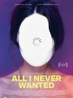 "Plakatmotiv ""All I Never Wanted"""