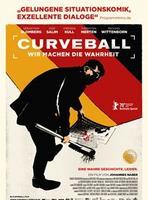 """Plakatmotiv """"Curveball - Wir machen die Wahrheit"""""""